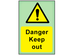 Danger Keep out photoluminescent safety sign
