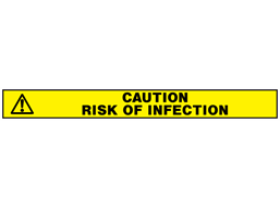 Caution, risk of infection barrier tape