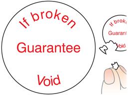 If broken guarantee void label