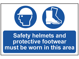Safety helmets and protective footwear must be worn sign
