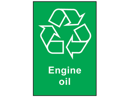 Engine oil recycling sign.