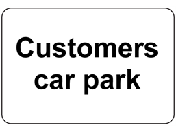 Customers car park sign