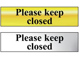 Please keep closed metal doorplate