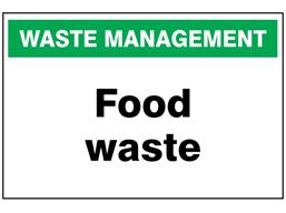 Food waste sign.