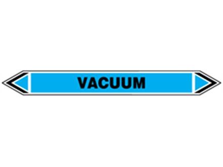 Vacuum flow marker label.