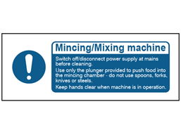 Mincing / Mixing machine safety label.
