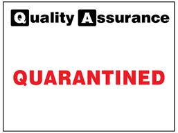 Quarantined quality assurance label.