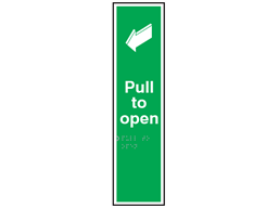 Pull to open sign.