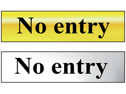 No entry metal doorplate