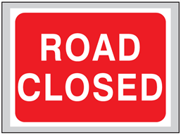 Road closed roll up road sign
