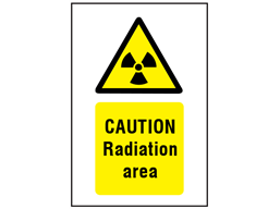 Caution radiation area symbol and text safety sign.