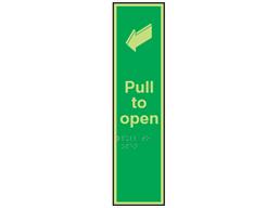 Pull door to open fingerplate photoluminescent sign.