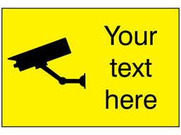 CCTV signs with custom text, landscape