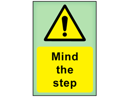 Mind the step photoluminescent safety sign