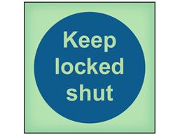Keep locked shut photoluminescent safety sign