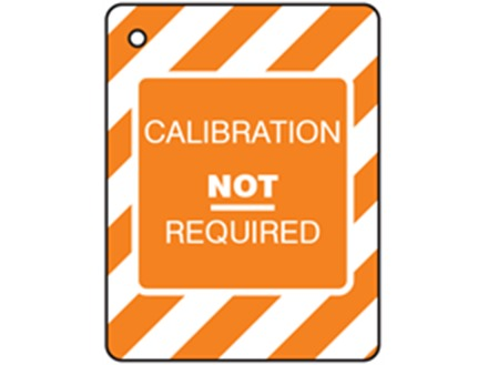Calibration not required tag.