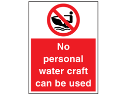 No personal water craft can be used sign.
