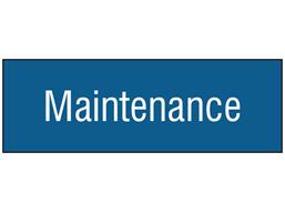Maintenance, engraved sign.