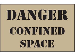 Danger confined space heavy duty stencil
