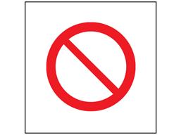 Prohibition symbol safety sign.