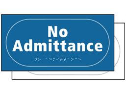 No admittance sign.