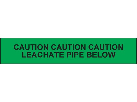 Caution leachate pipe below tape.