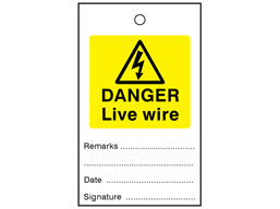 Danger live wire tag.