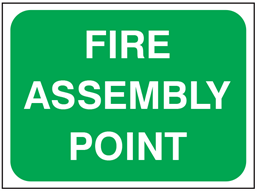 Fire assembly point temporary road sign.