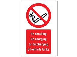 No smoking, no charging or discharging of vehicle tanks symbol and text safety sign.