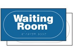 Waiting room sign.