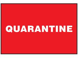 Quarantine sign.