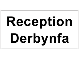 Derbynfa, Reception. Welsh English sign.