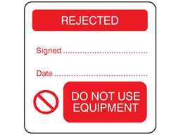 Rejected, do not use equipment combination label.
