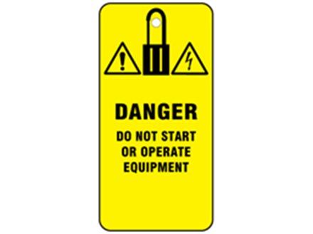 Danger, do not start or operate equipment.