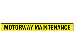 Motorway maintenance sign