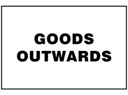 Goods outwards sign.