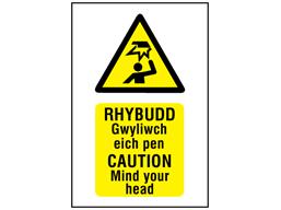 Rhybudd Gwyliwch eich pen, Caution Mind your head. Welsh English sign.