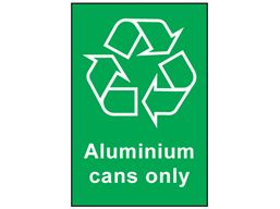 Aluminium cans only recycling sign.