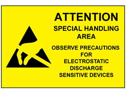 Attention special handling area sign.