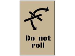 Do not roll stencil