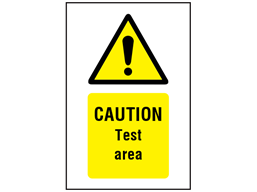Caution Test area symbol and text safety sign.