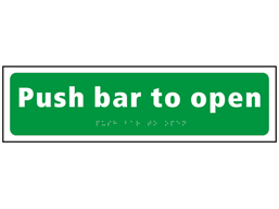 Push bar to open sign.