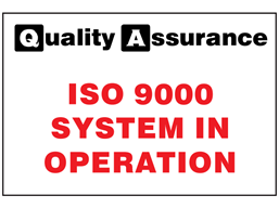 ISO 9000 system in operation quality assurance sign