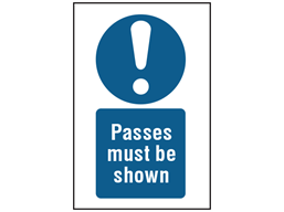 Passes must be shown symbol and text safety sign.