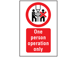 One person operation only symbol and text safety sign.
