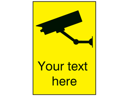 CCTV signs with custom text, portrait