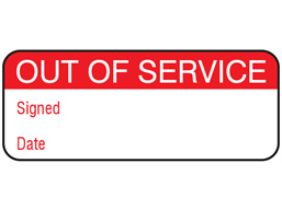 Out of service maintenance label.