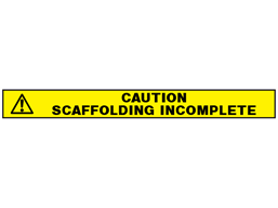 Caution, scaffolding incomplete barrier tape