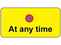 No waiting at any time sign