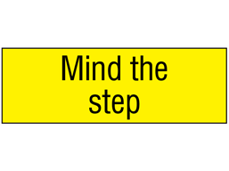 Mind the step, engraved sign.
